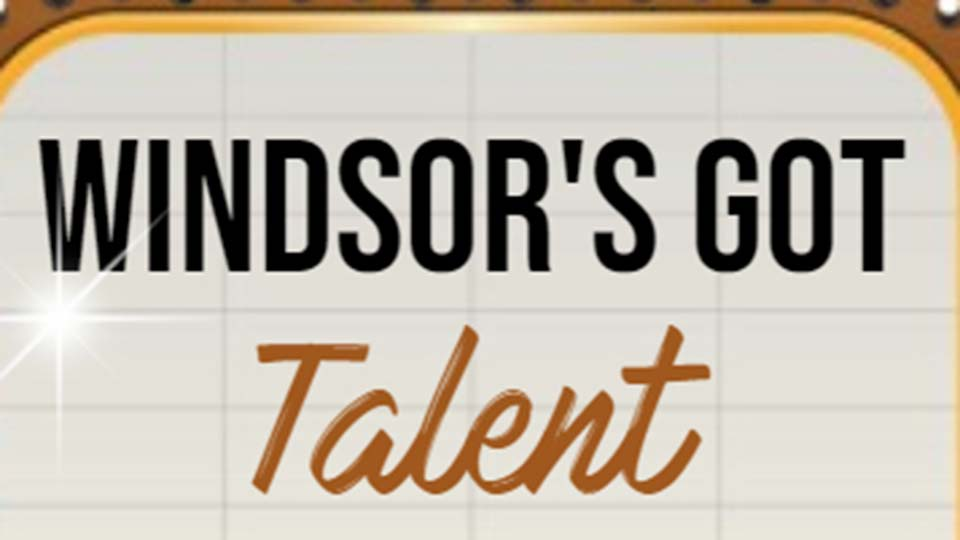 Windsor's Got Talent
